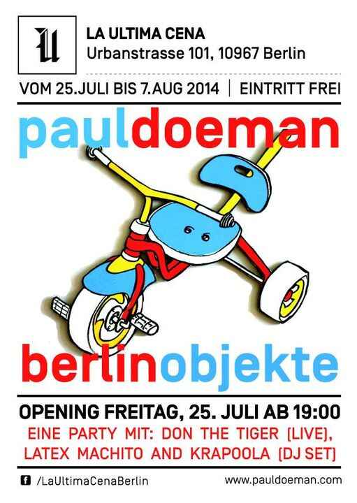 """DO NOT MISS TOMORROW EVENING SPECIAL EVENT: """"BERLIN OBJEKTE"""" OPENING, WITH THE PRESENTATION OF PAUL DOEMAN AMAZING WORK,..."""
